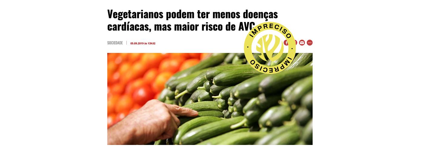 """Fact-checking – """"Vegetarianos podem ter menos doenças cardíacas, mas maior risco de AVC"""""""